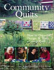 Community Quilts: How to Organize, Design & Make a Group Quilt-ExLibrary
