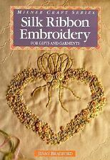 Silk Ribbon Embroidery: For Gifts and Garments (Milner Craft Series)