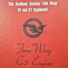 Pratt & Whitney Twin Wasp C3, C5 & C7 Engines Operators Handbook