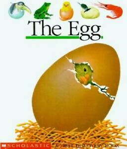 The Egg (First Discovery Books) - Hardcover By Bourgoing, Pascale De - GOOD
