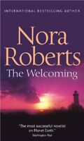 The Welcoming By Nora Roberts. 9780263874686