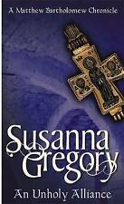 An Unholy Alliance: The Second Chronicle of Matthew Bartholomew by Susanna Greg…