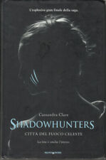 CITTA' DEL FUOCO CELESTE. Shadowhunters di Cassandra Clare ed. Mondadori