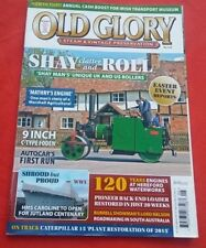 Old Glory Steam & Vintage preservation magazine No 315 May 2016