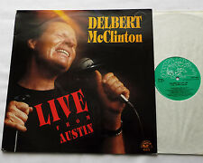 Delbert McCLINTON Live from Austin UK LP ALLIGATOR  AL4773 (1989) EX/EX+