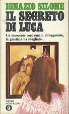 Il SEGRETO DI LUCA - Ignazio Silone, Oscar Mondadori