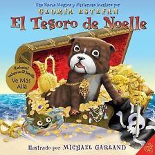 El Tesoro de Noelle: Una Nueva Magica y Misteriosa Aventura (Spanish E-ExLibrary