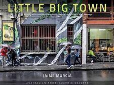 Little Big Town - Australian Photographic Gallery Jaime Murcia MELBOURNE Laneway