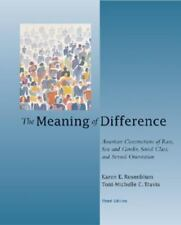The Meaning of Difference : American Constructions of Race, Sex and Gender,...