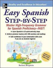 Easy Spanish Step-by-Step: Mastering High-Frequency Grammar for Spanish Proficiency-Fast! by Barbara Bregstein (Paperback, 2005)