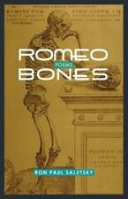Romeo Bones by Ron Paul Salutsky (2013, Paperback)
