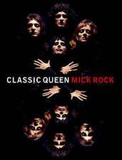 Classic  Queen by Mick Rock (Hardback, 2007)