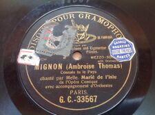 78 RPM Mlle Marié de l'Isle - Mignon - Ambroise Thomas - GC 33567