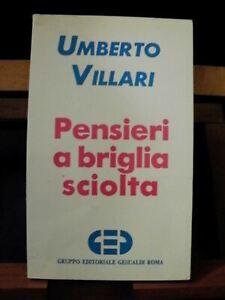 Umberto Villari PENSIERI A BRIGLIA SCIOLTA / Gesualdi 1991