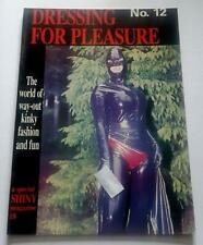 Dressing For Pleasure Magazine No 12  From Shiny Publications Rubber PVC & Latex