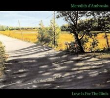 Meredith d'Ambrosio - Love Is for the Birds [New CD]