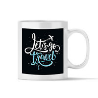 Let's Go Travel Gift 11oz Ceramic Coffee Mug Tea Cup 350 ml