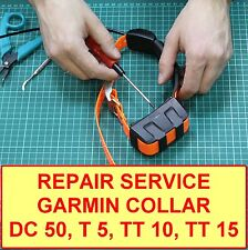 Repair Service for GPS collar Garmin T 5, TT 10, TT 15, DC 50 tracking system