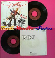 LP 45 7'' DOLLY PARTON 9 to 5 The house of the rising sun 1980 RCA no cd mc dvd