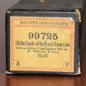 88 Note Player Piano Roll 99725 Till the Sands of the Desert Grow Cold