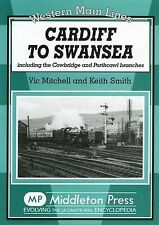 Cardiff to Swansea: Including the Cowbridge and Porthcawl Branches by Vic...