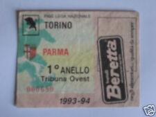 TORINO - PARMA BIGLIETTO TICKET 1993 / 94