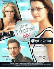 ee62b63a508188 Publicité Advertising 108 2012 Optic 2000 verres lunettes titane