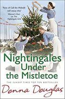 Nightingales Under the Mistletoe: (Nightingales 7),Donna Douglas