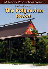 Experience Disney's Polynesian Resort DVD Walt Disney World, Pre-Remodel Footage