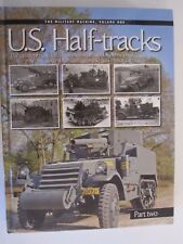 U.S. Half-tracks, Part 2: The development and deployment of the U.S. Army's half