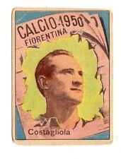 CALCIO FIGURINA  CALCIATORI   VAV  CAMPIONATO 1950   FIORENTINA  COSTAGLIOLA