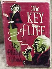 Sir Philip Gibbs / THE KEY OF LIFE First Edition