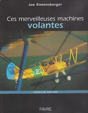 Ces merveilleuses Machines Volantes (European Warbirds, Aircraft Photo Book)