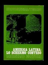 AMERICA LATINA LO SCHERMO CONTESO Marsilio Editori 1981