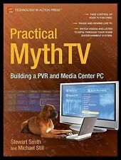 Practical MythTV: Building a PVR and Media Center PC, Smith, Stewart, Used; Good