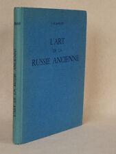J. BLANKOFF L'ART DE LA RUSSIE ANCIENNE RUSSIE 1963