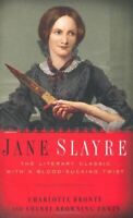Bronte, Charlotte, Jane Slayre: The Literary Classic with a Bloodsucking Twist,
