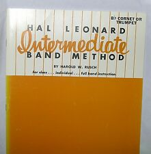 Hal Leonard Intermediate Band Method Bb Cornet/ Trumpet by Harold W. Rusch