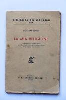 Conferenza di Giovanni Gentile - La mia religione - ed. 1943