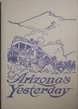 Boyd L Finch / Arizona's Yesterdays Being the Narrative of John H Signed 1st ed