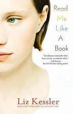 Read Me Like a Book by Kessler, Liz