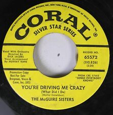 Pop Promo 45 The Mcguire Sisters - You'Re Driving Me Crazy (What Did I Do) / Cud