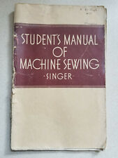1941 Singer Student Manual of Machine Sewing Home Economics Class Book