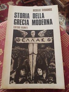 Storia della Grecia moderna. - [Editori Riuniti]