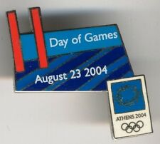 ATHENS 2004. OLYMPIC GAMES.OLYMPIC PIN.11TH DAY OF THE GAMES. IN ENGLISH