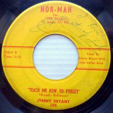 JYMMY BRYANT teen pop vg NOR-MAN 45 TEACH ME HOW TO FORGET b/w FAITHFULLY E9135