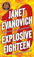 Explosive Eighteen: A Stephanie Plum Novel by Janet Evanovich (Paperback / softb