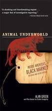 Animal Underworld: Inside America's Black Market for Rare and Exotic Species (Pa