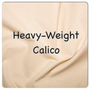 """HEAVY-WEIGHT CALICO - 100% Cotton, 63"""" wide, 3, 4, 5, & 10 Metre Lengths."""