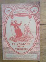 LE VAILLANT PETIT AMERICAIN Les  livres roses de la Guerre n°236 - 1918